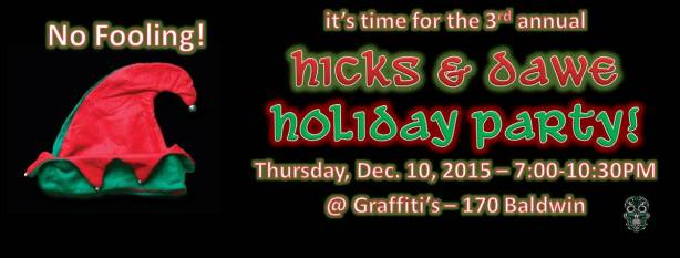 Hicks & Dawe Holiday Party Dec 10, 2015